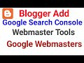 Blogger/Web Add Google Search Console/Webmaster Tools/Google Webmasters