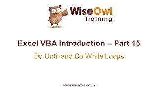 Excel VBA Introduction Part 15 - Do Until and Do While Loops