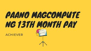 Paano mag compute ng 13th month pay/how compute of 13 month pay