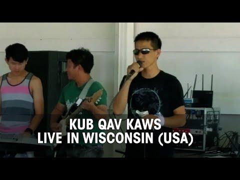 Kub Qav Kaws Live in WISCONSIN (USA) Aug 1, 2015