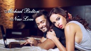 Michael Bolton - New Love HD Tradução