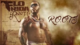 Flo Rida - R.O.O.T.S. [Official Audio]