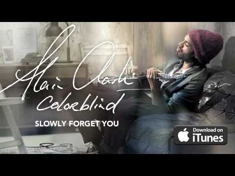 Alain Clark - Slowly Forget You (Official Audio)