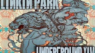 Linkin Park Underground XIV [Full CD]