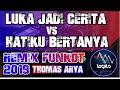 Download Lagu REMIX DJ LUKA JADI CERITA VS HATIKU BERTANYA - THOMAS ARYA  FUNKOT 💎 DJ ALAN LEGITO™ Mp3 Free