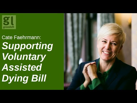 Cate Faehrmann: Support the Voluntary Assisted Dying Bill