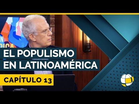 El Populismo en Latinoamérica   Cap #13   Entendiendo Los Tiempos - Temporada 3