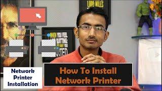 How to Install & Configure printer || Network Printer