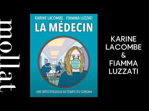 Karine Lacombe et Fiamma Luzzati - La médecin