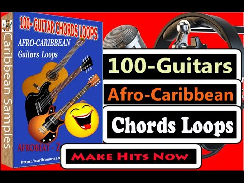 100 Sweet Afro Caribbean Guitars Loops