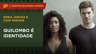 Quilombo é identidade