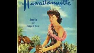 Annette Funicello - Hawaiiannette (Hawaiian Love Talk)