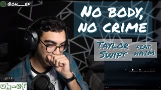 Taylor Swift | feat. HAIM | no body, no crime | evermore | REACTION