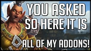 YOU ASKED FOR IT! All Of My Addons & How To Get My UI