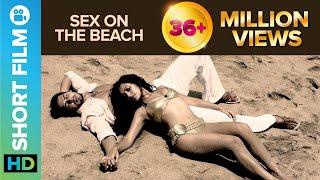 Download Video Sex on the Beach | Short Film | Dino Morea & Tarina Patel MP3 3GP MP4
