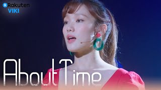 About Time - EP15 | Lee Sung Kyung's Performance 1 [Eng Sub]