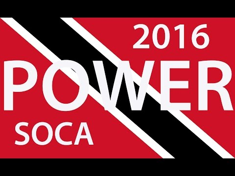 "BEST OF 2016 TRINIDAD POWER SOCA (Bunji Machel Kes FayAnn Kerwin Nadia) ""2016 Soca"""