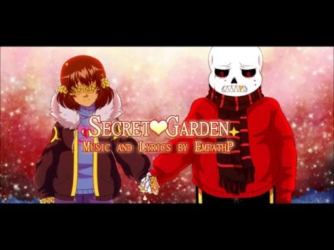 【Undertale】 Secret Garden 【Original Song】