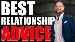 Best Relationship Advice - How To Improve Your Relationship With Your Spouse
