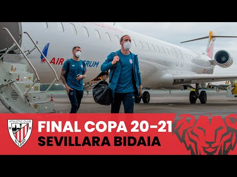 📽️ The journey to Seville I Copa 20-21 Final