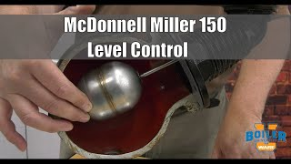 McDonnell Miller 150 | Different Types of Level Controls - Weekly Boiler Tips