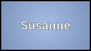 Susanne Meaning