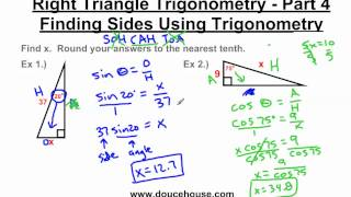 Right Triangle Trigonometry - Finding Sides
