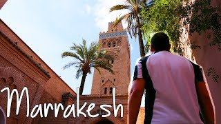 The Ultimate Marrakech Travel Guide MOROCCO