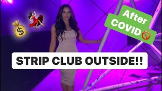 STRIP CLUB REOPENS!!!💰💃🏻 (Outside event)