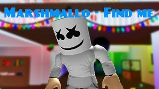 Marshmello - Find me (ROBLOX MUSIC VIDEO)