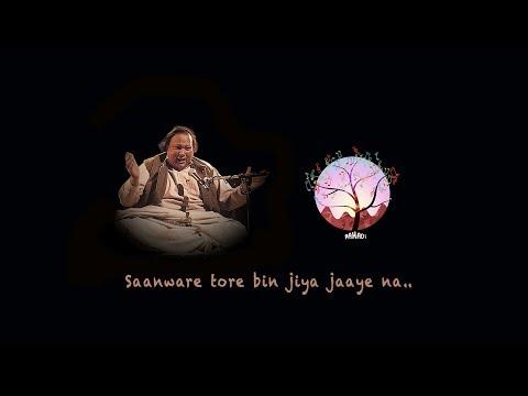 Saanware - Nusrat Fateh Ali Khan   Electronic/Vocal arrangement