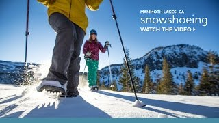 Snowshoeing in Mammoth Lakes