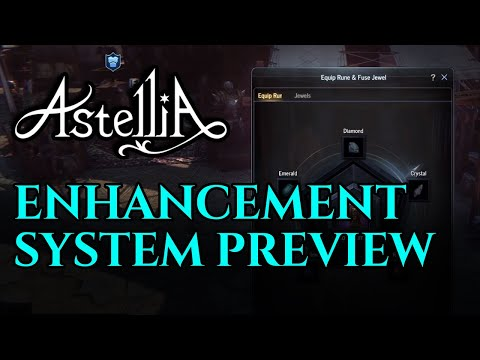 Astellia Enhancement System Preview