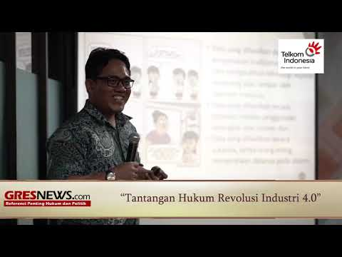 VIDEO: Tantangan Hukum Revolusi Industri 4.0 (Bagian 3)