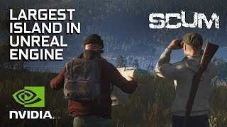 SCUM - Open World Survival on One of Unreal