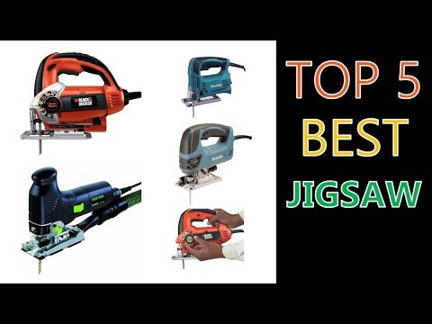 Top 5 Best Jigsaw 2018