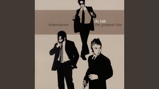 DC Talk Between You And Me Video