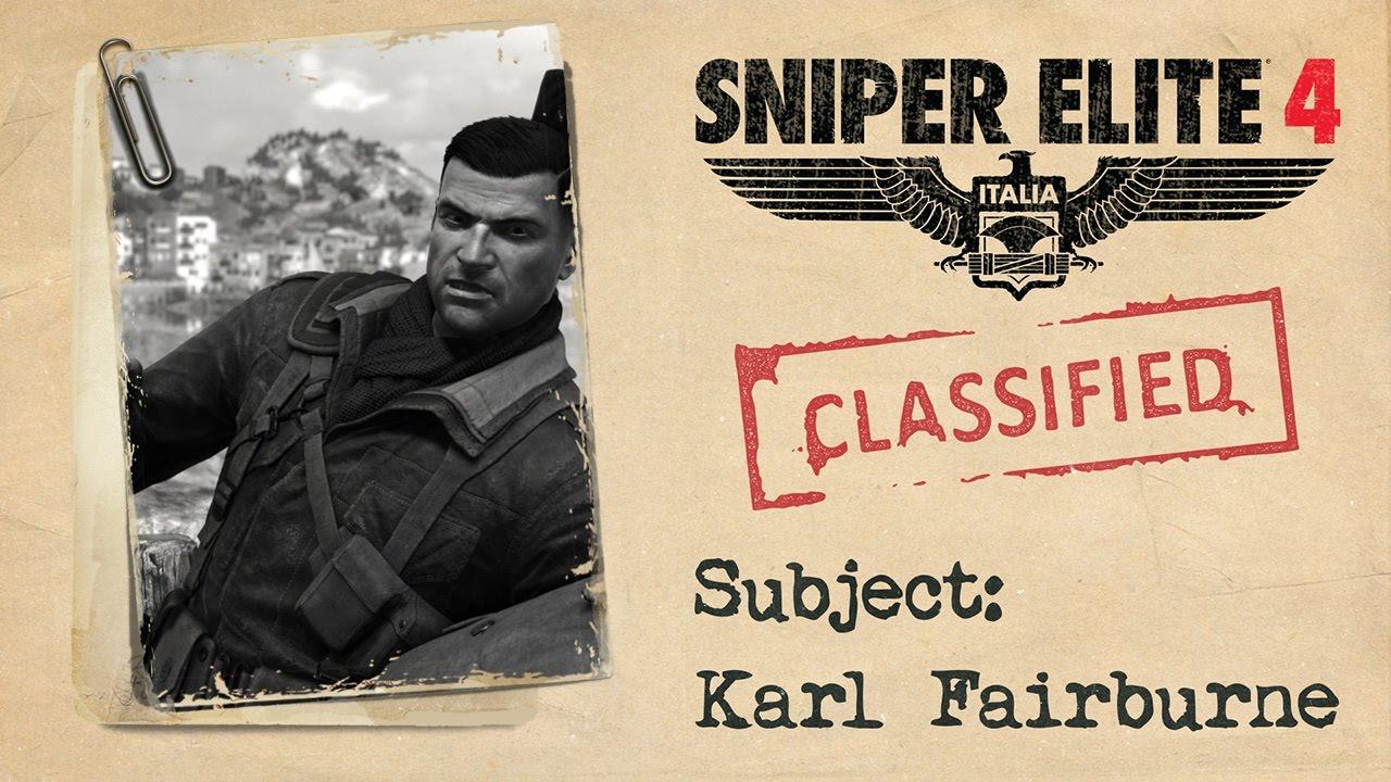 "Sniper Elite 4 - ""Karl Fairburne"" Trailer"