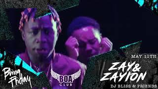 BOA Club  Zay  Zayion