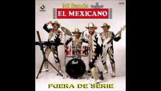 Mi banda El Mexicano CD COMPLETO