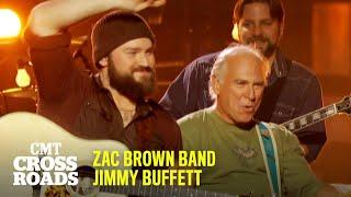 Zac Brown Band & Jimmy Buffett Perform 'Margaritaville' | CMT Crossroads
