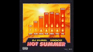 DJ Durel, Migos   Hot Summer