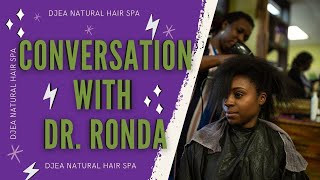 We Make Natural Hair Easy Ep.3 - Conversation with Dr.Ronda Ward | Holistic Approach on Hair