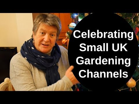 Small UK Gardening Channels Are Amazing!