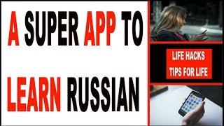 HOW TO LEARN RUSSIAN | A great app to learn Russian  | Learning Russian