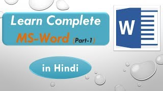 Lecture 7: MS Word complete Tutorial in hindi || learn Complete ms word (part-1) | Tech Orient