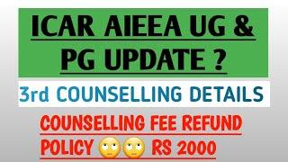 IcarAieea20183rdcounsellingdetails|counsellingfeerefunddetailsRs2000?