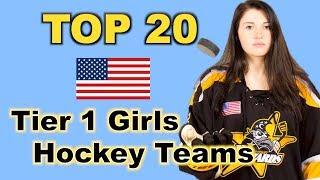 Top 20 Tier 1 Girls Hockey Teams - USA
