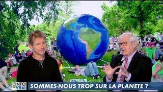 Jancovici : Sommes-nous trop sur la planète ? - L'info du vrai - 16/11/2017
