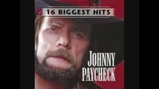 Johnny Paycheck - (Don't Take Her) She's All I Got
